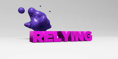 relying: RELYING -  color type on white studiobackground with design element - 3D rendered royalty free stock picture. This image can be used for an online website banner ad or a print postcard. Stock Photo