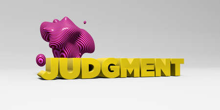 JUDGMENT -  color type on white studiobackground with design element - 3D rendered royalty free stock picture. This image can be used for an online website banner ad or a print postcard. Stock Photo