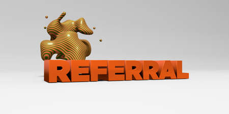 REFERRAL -  color type on white studiobackground with design element - 3D rendered royalty free stock picture. This image can be used for an online website banner ad or a print postcard. Stock Photo
