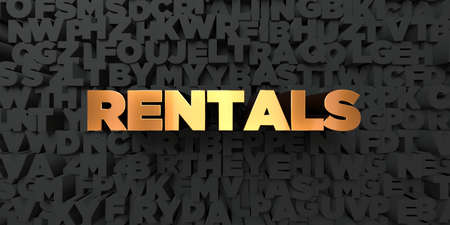 rentals: Rentals - Gold text on black background - 3D rendered royalty free stock picture. This image can be used for an online website banner ad or a print postcard.