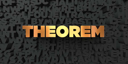 teorema: Theorem - Gold text on black background - 3D rendered royalty free stock picture. This image can be used for an online website banner ad or a print postcard.