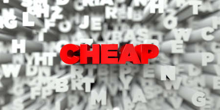 CHEAP -  Red text on typography background - 3D rendered royalty free stock image. This image can be used for an online website banner ad or a print postcard.