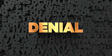 denial: Denial - Gold text on black background - 3D rendered royalty free stock picture. This image can be used for an online website banner ad or a print postcard. Stock Photo