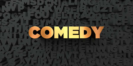 comedy background: Comedy - Gold text on black background - 3D rendered royalty free stock picture. This image can be used for an online website banner ad or a print postcard. Stock Photo