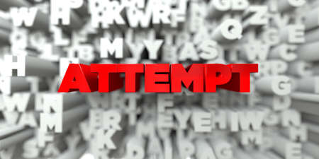 ATTEMPT -  Red text on typography background - 3D rendered royalty free stock image. This image can be used for an online website banner ad or a print postcard. Stock Photo