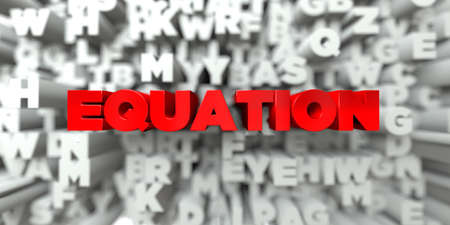 equation: EQUATION -  Red text on typography background - 3D rendered royalty free stock image. This image can be used for an online website banner ad or a print postcard.