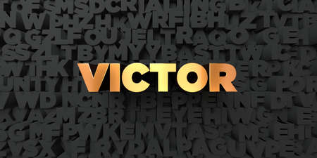 victor: Victor - Gold text on black background - 3D rendered royalty free stock picture. This image can be used for an online website banner ad or a print postcard.