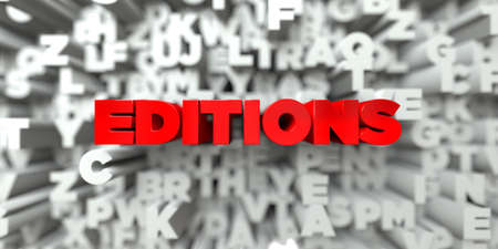 EDITIONS -  Red text on typography background - 3D rendered royalty free stock image. This image can be used for an online website banner ad or a print postcard. Stock Photo