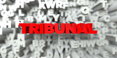 TRIBUNAL -  Red text on typography background - 3D rendered royalty free stock image. This image can be used for an online website banner ad or a print postcard.