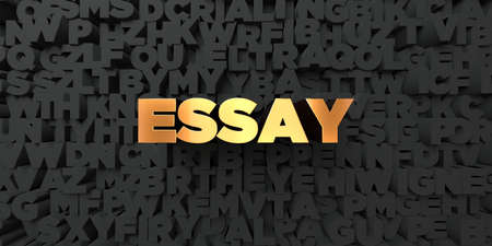essay: Essay - Gold text on black background - 3D rendered royalty free stock picture. This image can be used for an online website banner ad or a print postcard.