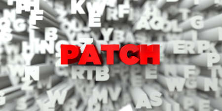 free stock: PATCH -  Red text on typography background - 3D rendered royalty free stock image. This image can be used for an online website banner ad or a print postcard. Stock Photo