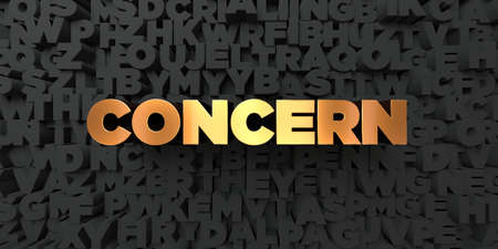 concern: Concern - Gold text on black background - 3D rendered royalty free stock picture. This image can be used for an online website banner ad or a print postcard.