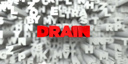 drain: DRAIN -  Red text on typography background - 3D rendered royalty free stock image. This image can be used for an online website banner ad or a print postcard. Stock Photo
