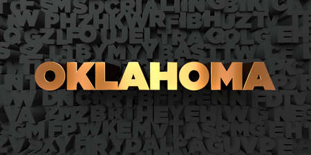 Oklahoma - Gold text on black background - 3D rendered royalty free stock picture. This image can be used for an online website banner ad or a print postcard.