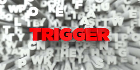 trigger: TRIGGER -  Red text on typography background - 3D rendered royalty free stock image. This image can be used for an online website banner ad or a print postcard. Stock Photo