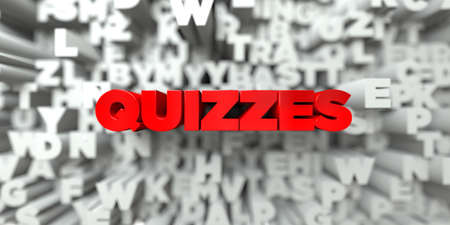 QUIZZES -  Red text on typography background - 3D rendered royalty free stock image. This image can be used for an online website banner ad or a print postcard.