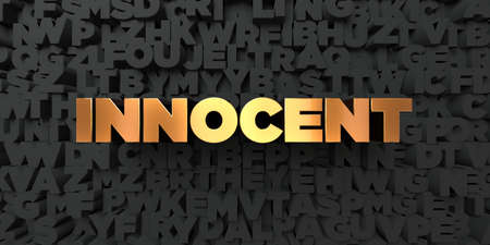 innocent: Innocent - Gold text on black background - 3D rendered royalty free stock picture. This image can be used for an online website banner ad or a print postcard.