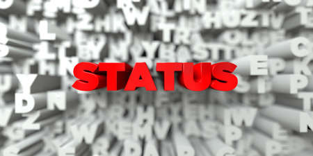 STATUS -  Red text on typography background - 3D rendered royalty free stock image. This image can be used for an online website banner ad or a print postcard.