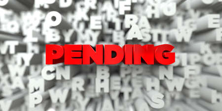 PENDING -  Red text on typography background - 3D rendered royalty free stock image. This image can be used for an online website banner ad or a print postcard.