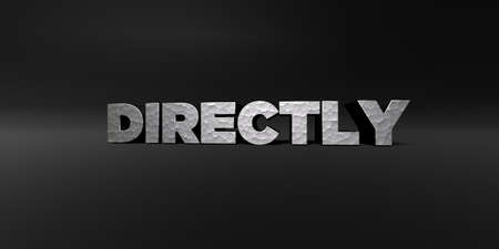 directly: DIRECTLY - hammered metal finish text on black studio - 3D rendered royalty free stock photo. This image can be used for an online website banner ad or a print postcard.