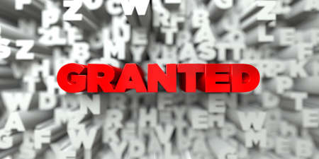granted: GRANTED -  Red text on typography background - 3D rendered royalty free stock image. This image can be used for an online website banner ad or a print postcard.