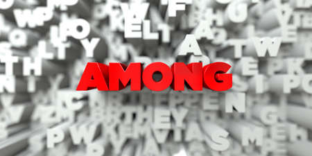 AMONG -  Red text on typography background - 3D rendered royalty free stock image. This image can be used for an online website banner ad or a print postcard. Stock Photo