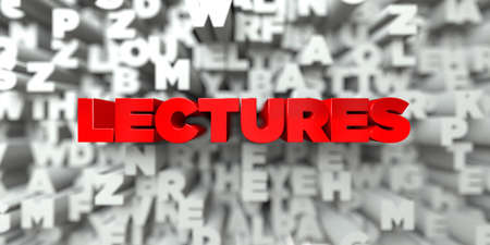 lectures: LECTURES -  Red text on typography background - 3D rendered royalty free stock image. This image can be used for an online website banner ad or a print postcard.