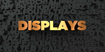 displays: Displays - Gold text on black background - 3D rendered royalty free stock picture. This image can be used for an online website banner ad or a print postcard. Stock Photo