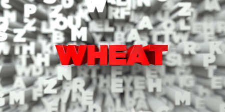 WHEAT -  Red text on typography background - 3D rendered royalty free stock image. This image can be used for an online website banner ad or a print postcard.