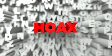 HOAX -  Red text on typography background - 3D rendered royalty free stock image. This image can be used for an online website banner ad or a print postcard.