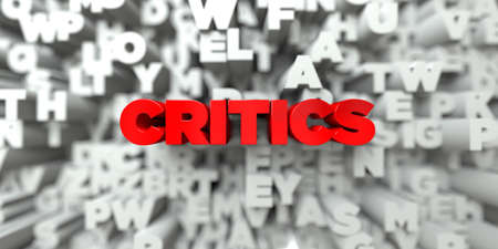 CRITICS -  Red text on typography background - 3D rendered royalty free stock image. This image can be used for an online website banner ad or a print postcard.