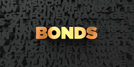 bonds: Bonds - Gold text on black background - 3D rendered royalty free stock picture. This image can be used for an online website banner ad or a print postcard.