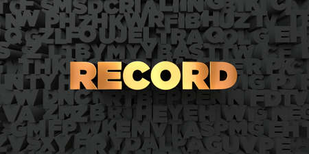 gold record: Record - Gold text on black background - 3D rendered royalty free stock picture. This image can be used for an online website banner ad or a print postcard.