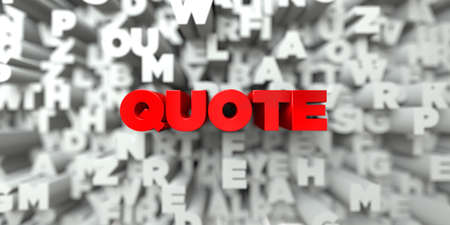 stock quote: QUOTE -  Red text on typography background - 3D rendered royalty free stock image. This image can be used for an online website banner ad or a print postcard.