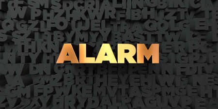 Alarm - Gold text on black background - 3D rendered royalty free stock picture. This image can be used for an online website banner ad or a print postcard.