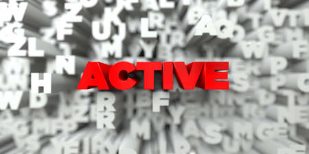 ACTIVE -  Red text on typography background - 3D rendered royalty free stock image. This image can be used for an online website banner ad or a print postcard.
