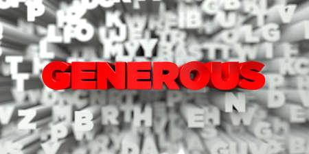 generoso: GENEROSO - El texto rojo en el fondo de la tipografía - Imagen de stock libre 3D prestados. Esta imagen se puede utilizar para un anuncio bandera del Web site en línea o una postal de impresión.