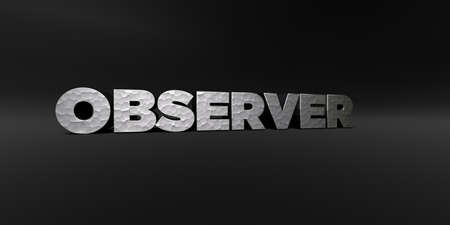 observer: OBSERVER - hammered metal finish text on black studio - 3D rendered royalty free stock photo. This image can be used for an online website banner ad or a print postcard.