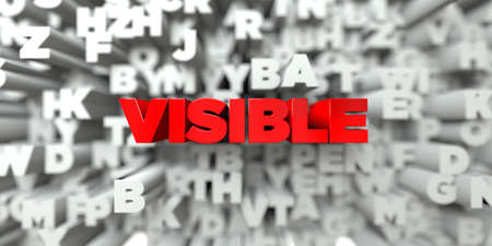 visible: VISIBLE -  Red text on typography background - 3D rendered royalty free stock image. This image can be used for an online website banner ad or a print postcard. Stock Photo