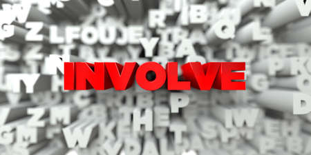 INVOLVE -  Red text on typography background - 3D rendered royalty free stock image. This image can be used for an online website banner ad or a print postcard.