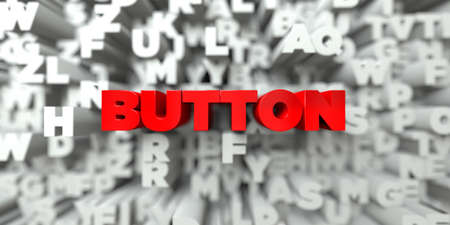 BUTTON -  Red text on typography background - 3D rendered royalty free stock image. This image can be used for an online website banner ad or a print postcard.