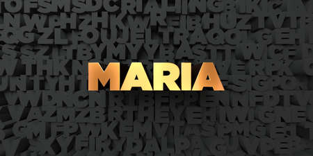maria: Maria - Gold text on black background - 3D rendered royalty free stock picture. This image can be used for an online website banner ad or a print postcard. Stock Photo