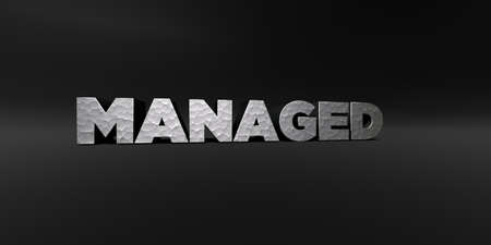 managed: MANAGED - hammered metal finish text on black studio - 3D rendered royalty free stock photo. This image can be used for an online website banner ad or a print postcard. Stock Photo