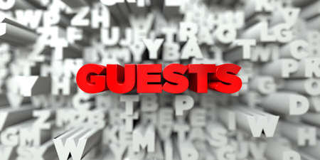 GUESTS -  Red text on typography background - 3D rendered royalty free stock image. This image can be used for an online website banner ad or a print postcard. Stock Photo