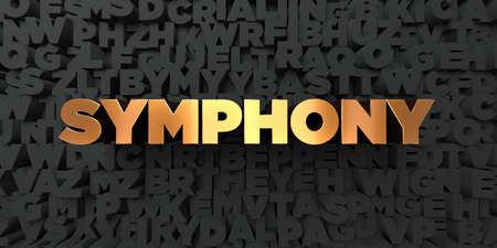 Symphony - Gold text on black background - 3D rendered royalty free stock picture. This image can be used for an online website banner ad or a print postcard.