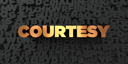 a courtesy: Courtesy - Gold text on black background - 3D rendered royalty free stock picture. This image can be used for an online website banner ad or a print postcard.