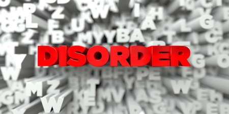 royalty: DISORDER -  Red text on typography background - 3D rendered royalty free stock image. This image can be used for an online website banner ad or a print postcard.