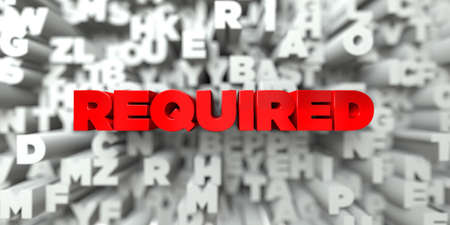 free stock: REQUIRED -  Red text on typography background - 3D rendered royalty free stock image. This image can be used for an online website banner ad or a print postcard.
