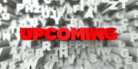 upcoming: UPCOMING -  Red text on typography background - 3D rendered royalty free stock image. This image can be used for an online website banner ad or a print postcard. Stock Photo