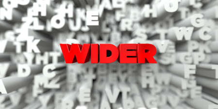 wider: WIDER -  Red text on typography background - 3D rendered royalty free stock image. This image can be used for an online website banner ad or a print postcard. Stock Photo
